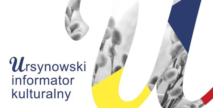 Ursynowski Informator Kulturalny - kwiecień