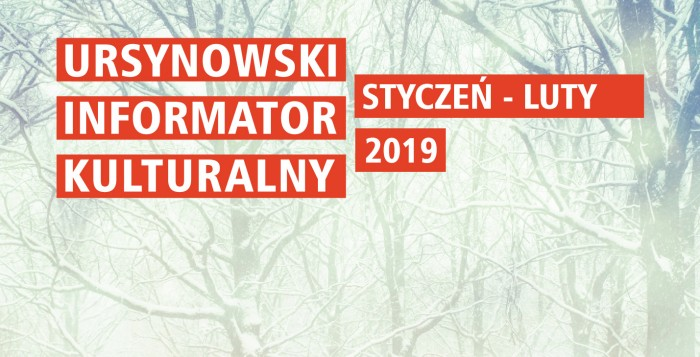 Ursynowski Informator Kulturalny - styczeń/luty